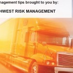 Trucking - Risk Management Tips